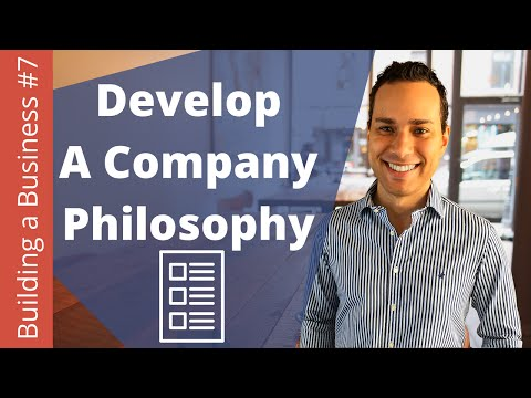 How To Develop A Company Philosophy - Building an Online Business Ep. 7