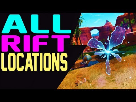 Fortnite ALL RIFT LOCATIONS Where To Find ALL PORTALS In Fortnite Battle Royale
