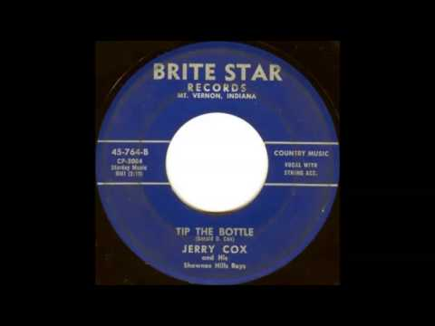 Jerry Cox and His Shawnee Hills Boys  Tip The Bottle  BRITE STAR 764