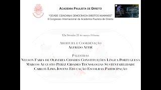 II Congresso Internacional da Academia Paulista de Direito 12a Sessão