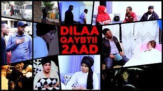 Filmkii DILAA | QAYBTII 2 AAD | 2018