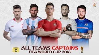 All Teams Captains In World Cup 2018 Russia ⚽ Footchampion