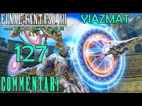 Final tasy XII The Zodiac Age Walkthrough Part 127  Yiazmat Boss Battle