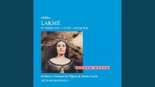 Delibes Lakmé Act 1 34 Viens Mallika Dôme épais 34 Flower Duet