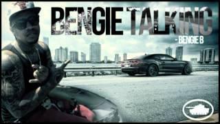 "BENGIE B ""BENGIE TALKIN"" (MIXTAPE NOW AVAILABLE)"