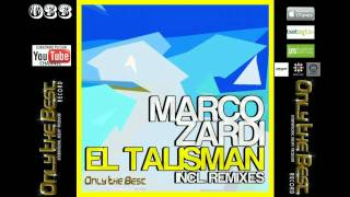 Marco Zardi - El Talisman (Original Mix) [ Only the Best Record international ]