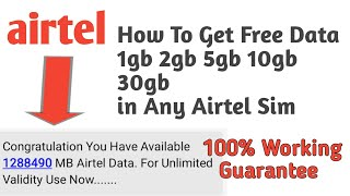 Top #15 Airtel Free Internet Trick with Unlimited Validity 2018 | 100% Working Guaranteed🔥
