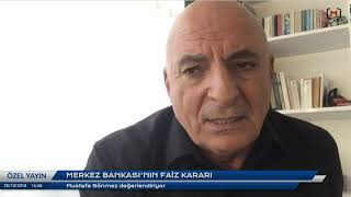 Mustafa Sönmez ile 'Merkez Bankası'nın faiz kararı'
