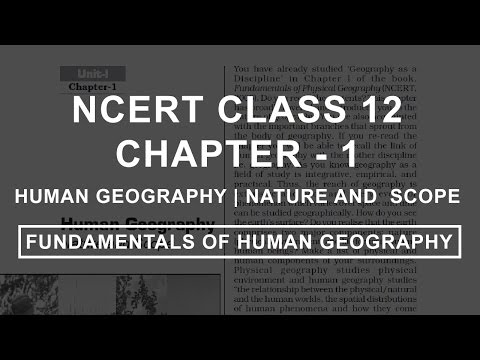 Human Geography   Nature and Scope - Chapter 1 Geography NCERT Class 12
