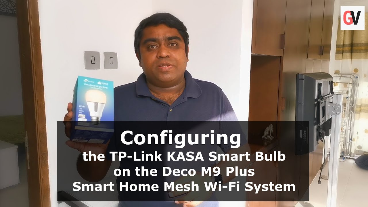 Watch: Installation and Configuration of the TP-Link Kasa