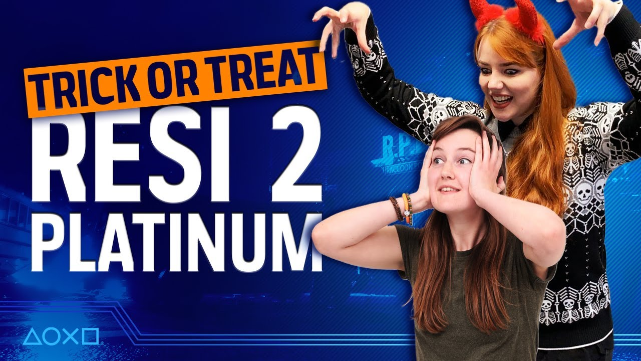 Trick or Treat - Resident Evil 2 Plati-Monday (with Rosie & Ash)