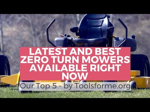 Zero Turn Mowers Reviews - Buying Guide And Top 5 Picks