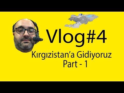 Vlog#4 Kırgızistan Gezisi - Kyrgyzstan Trip - Part 1
