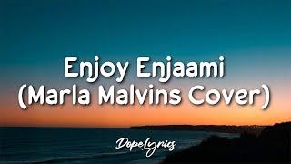 Marla Malvins - Enjoy Enjaami Cover (Lyrics) 🎵