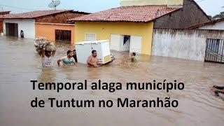 Temporal alaga município de Tuntum no Maranhão  Maranhão