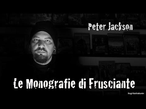 Le Monografie di Frusciante: Peter Jackson (2016)