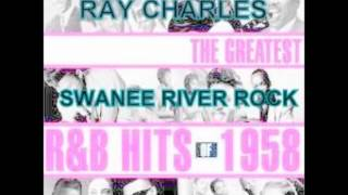 SWANEE RIVER ROCK - RAY CHARLES