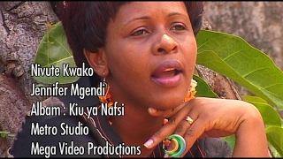 Jennifer Mgendi Nivute Kwako Official Video