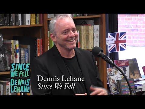 "Dennis Lehane, ""Since We Fell"""