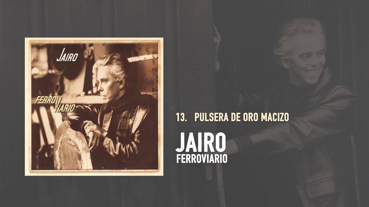 Jairo - Pulsera De Oro Macizo (Audio Oficial)