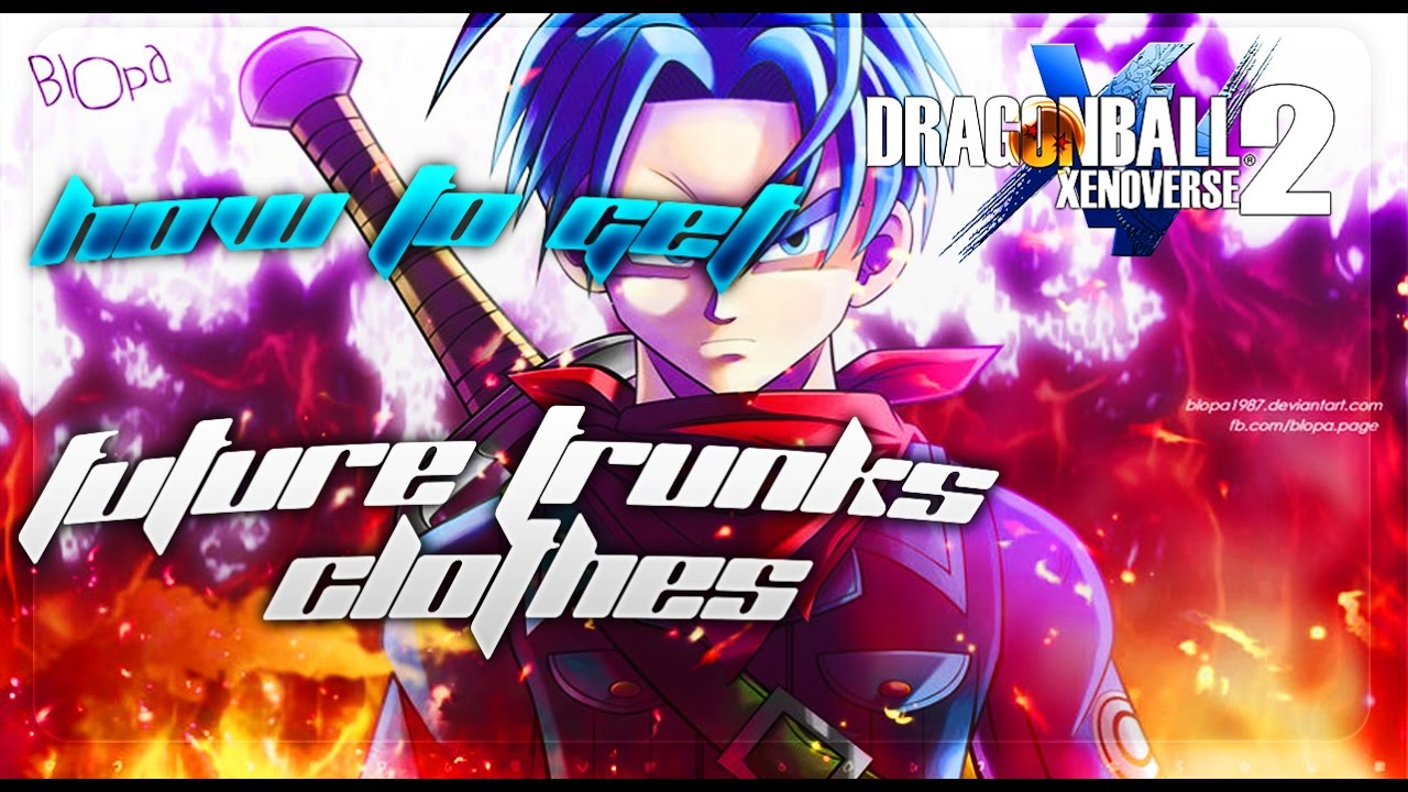 Dragon Ball Xenoverse 2 How To Get Future Trunks Clothes Youtube Baju Bayi Jumper Dragonball