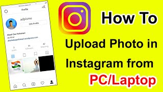 #byAkash How to Photo Upload in Instagram from PC |