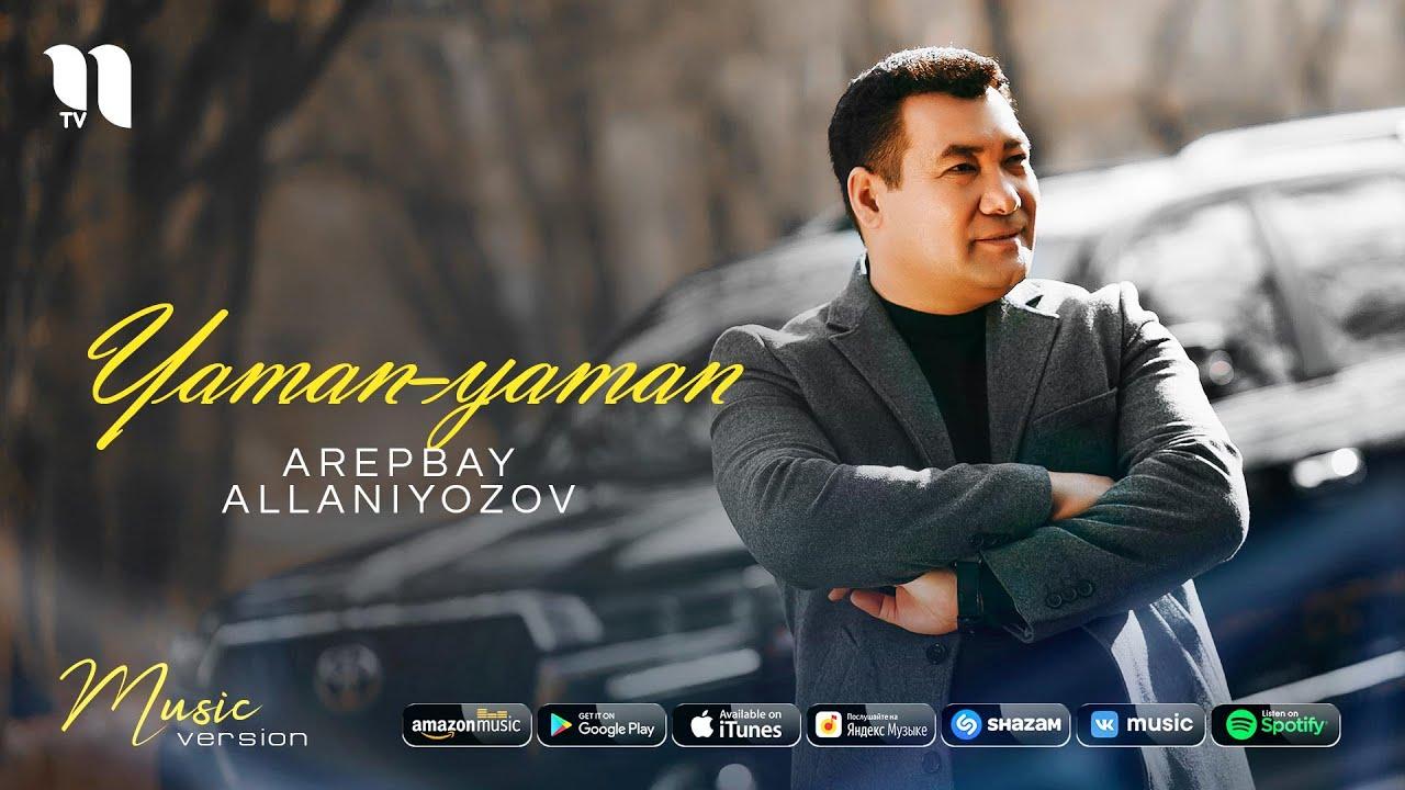 Arepbay Allaniyozov - Yaman-yaman (audio 2021) MyTub.uz TAS-IX