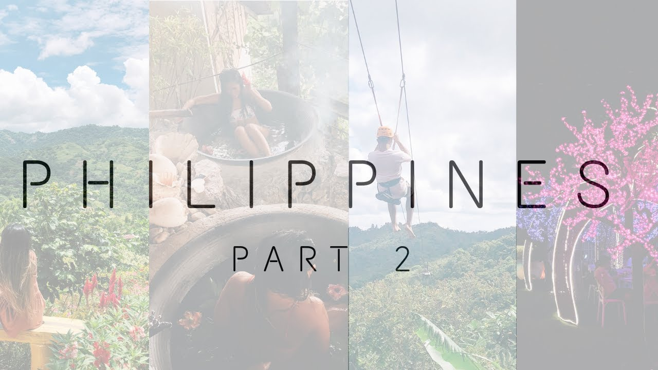 Philippines: Part Two