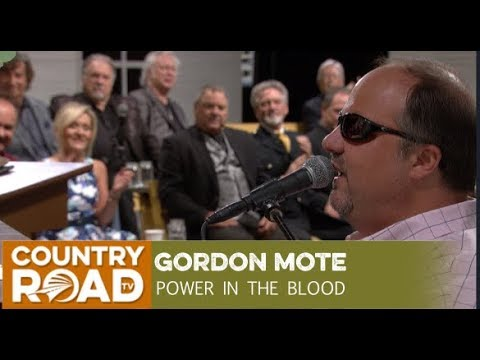 """Gordon Mote sings """"Power in the Blood"""" on Country's Family Reunion"""