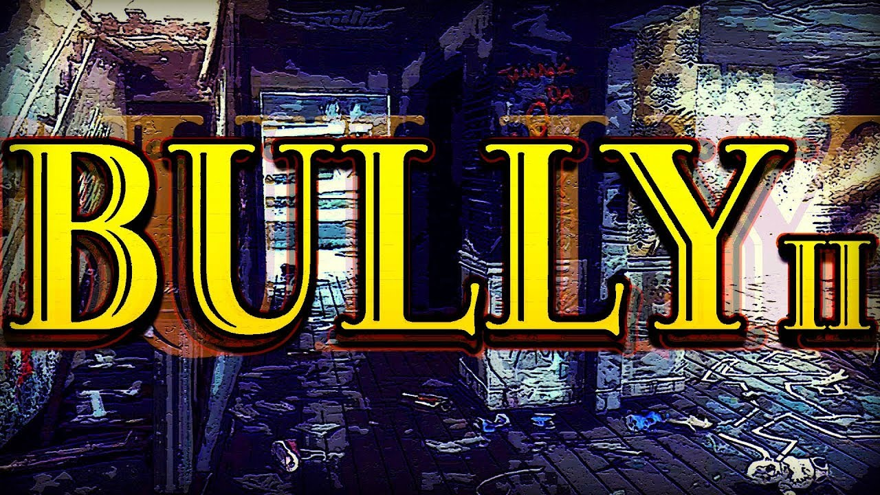 When is Rockstar's Bully 2 game coming out? Release date