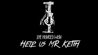 Hanged Man Playthrough Ep 4. Help us Mr Keith
