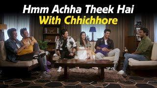 Chhichhore | Hmm Achha Theek Hai with Zakir Khan | Sushant | Shraddha | Varun | Tushar | Naveen