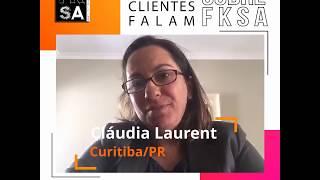 Depoimento Cláudia Laurent sobre FKSA