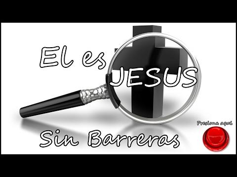El es Jesus 2016 M. J. Sin Barreras