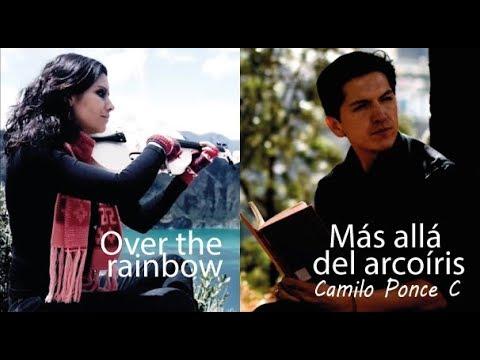 MÁS ALLÁ DEL ARCOIRIS (Over the rainbow)en VIOLÍN!! (Poema: Camilo Ponce C.)