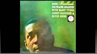 Ballads. John Coltrane Quartet.