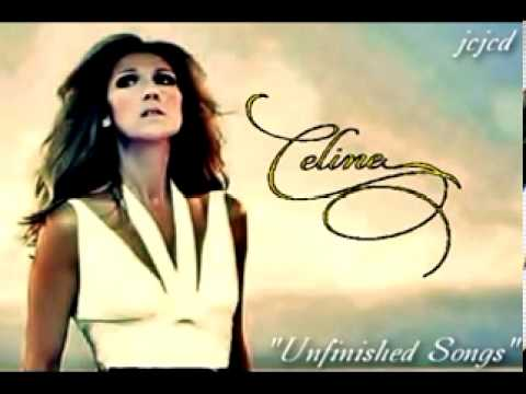 """celine-dion-(new-2013-song)-~-""""unfinished-songs""""-~-(full-studio-version)"""