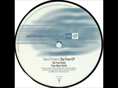 Toka Project - Be Free