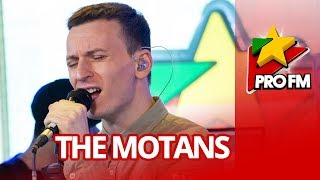 THE MOTANS - Inainte Sa Ne Fi Nascut ProFM LIVE Session