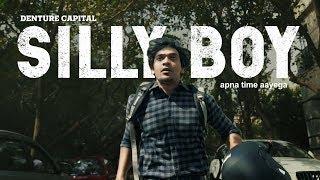 Gully Boy Spoof | Asli Silly Boy (Asli Hip Hop) - Official | Apna Time Aayega | denture Capital