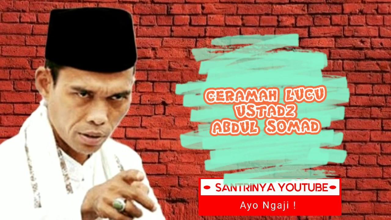 CERAMAH LUCU - Ustadz Abdul Somad - YouTube