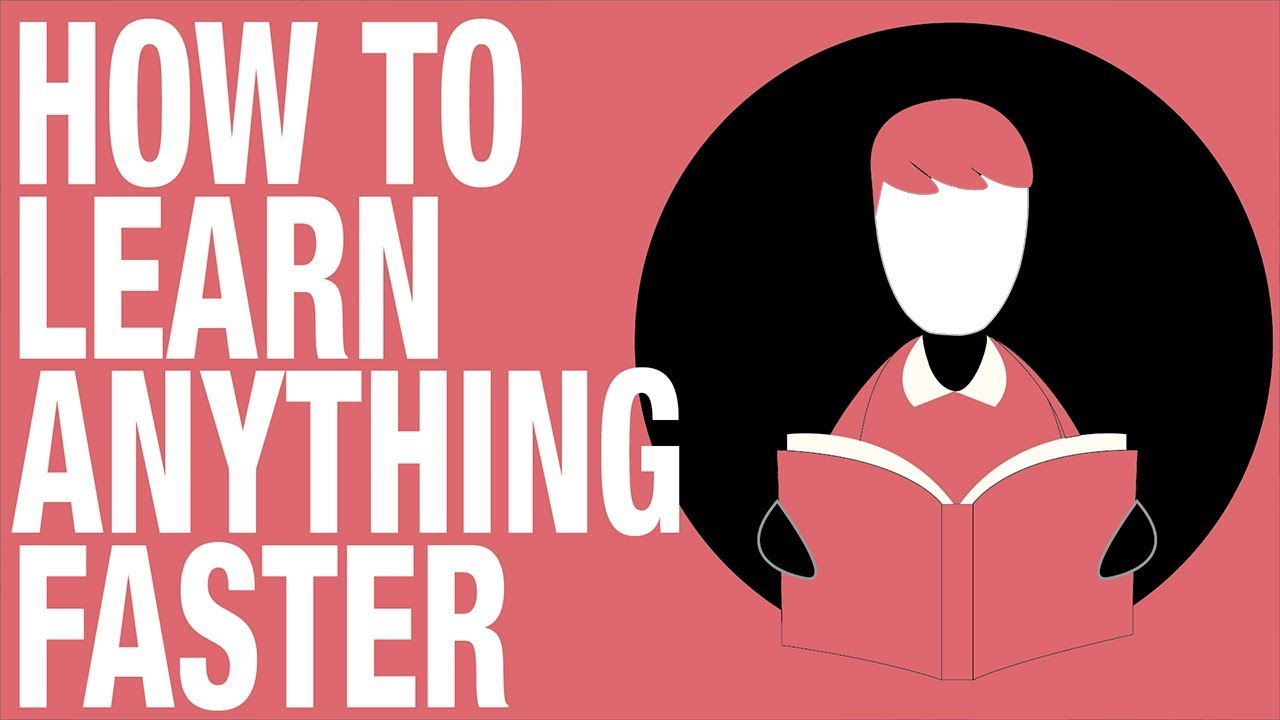 Wat Zijn Tips En Tops How To Learn Anything Faster 5 Tips To Increase Your Learning Speed Feat Project Better Self