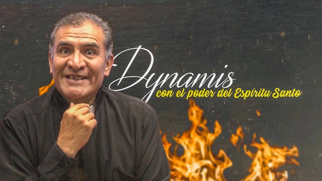 Dynamis│06/08/2020│Padre Rayito MJM.