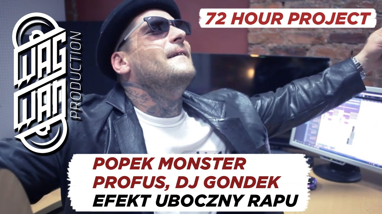 Download 72 HOURS BONUS - POPEK MONSTER - EFEKT UBOCZNY RAPU (PROFUS BEAT, DJ GONDEK SCRATCH, POPEK GUITAR)