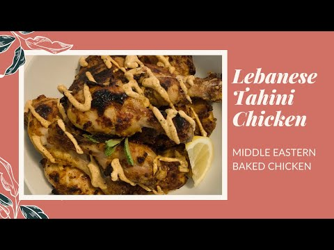 Lebanese Grilled Chicken/Chicken With Tahini Sauce | Middle Eastern Baked Chicken Keto/Low Carb