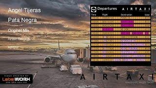 Angel Tijeras - Pata Negra (Original Mix)