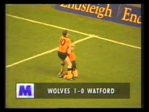 Wolves 2 Watford 0 (1993)