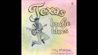 Ray Sharpe - Linda Lu  ( Texas Boogie Blues ) 1980