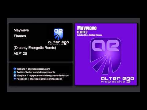 Maywave - Flames (Dreamy Energetic Remix) [Alter Ego Progressive]