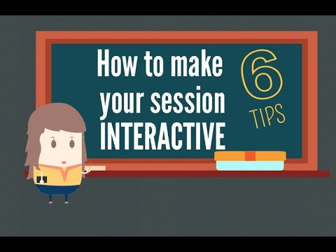Download How to make your session INTERACTIVE